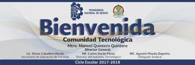 Bienvenida Agosto-Diciembre 2017