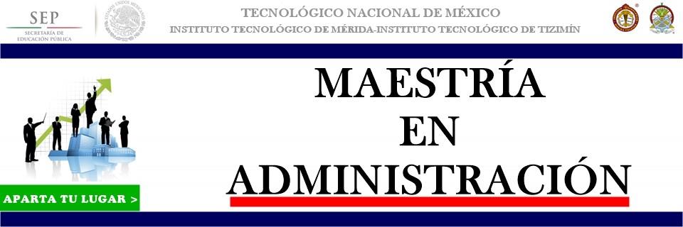 Maestría en Administración