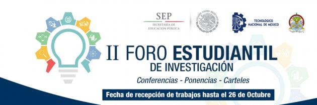 II FORO ESTUDIANTIL DE INVESTIGACIÓN