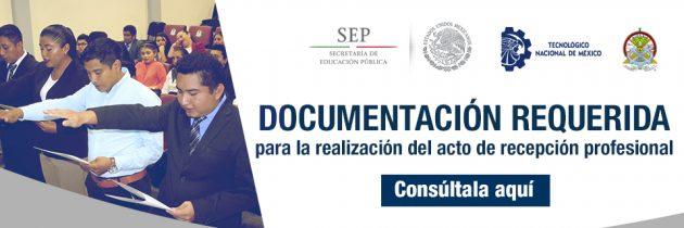 Documentación Requerida Para La Realización Del Acto De Recepción Profesional