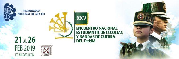 XXV Encuentro Nacional Bandas de Guerra del TecNM