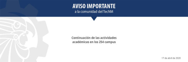 Comunicado TecNM 17 de abril 2020
