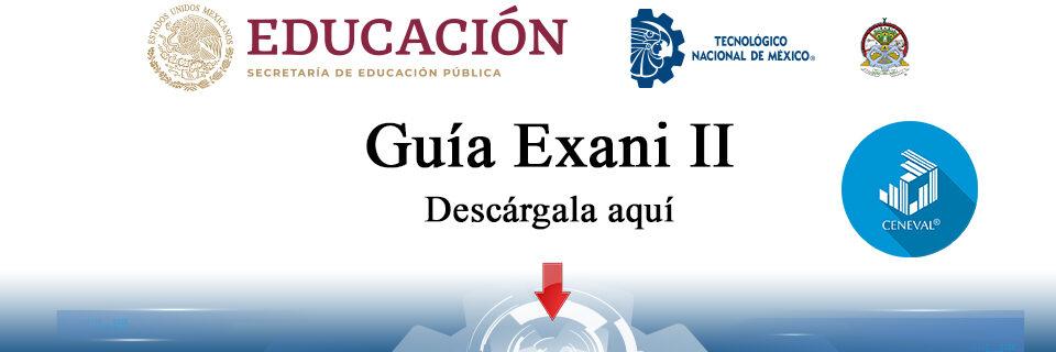 Guía Exani II