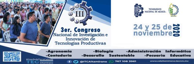 Tercer Congreso Nacional de Investigacion e Innovacion de Tecnologias Productivas