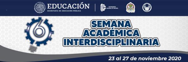 VI Semana Académica Interdisciplinaria