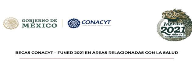 Becas CONACYT – FUNED 20201