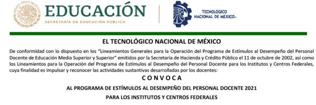PROGRAMA DE ESTÍMULOS AL DESEMPEÑO DEL PERSONAL DOCENTE 2021