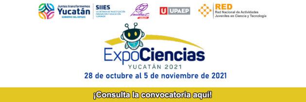 ExpoCiencias Yucatán 2021