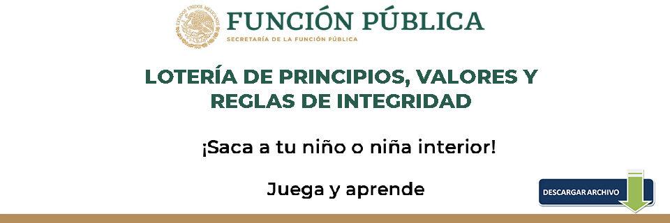 LOTERÍA DE PRINCIPIOS, VALORES Y REGLAS DE INTEGRIDAD