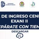 Guía de Ingreso Ceneval Exani II